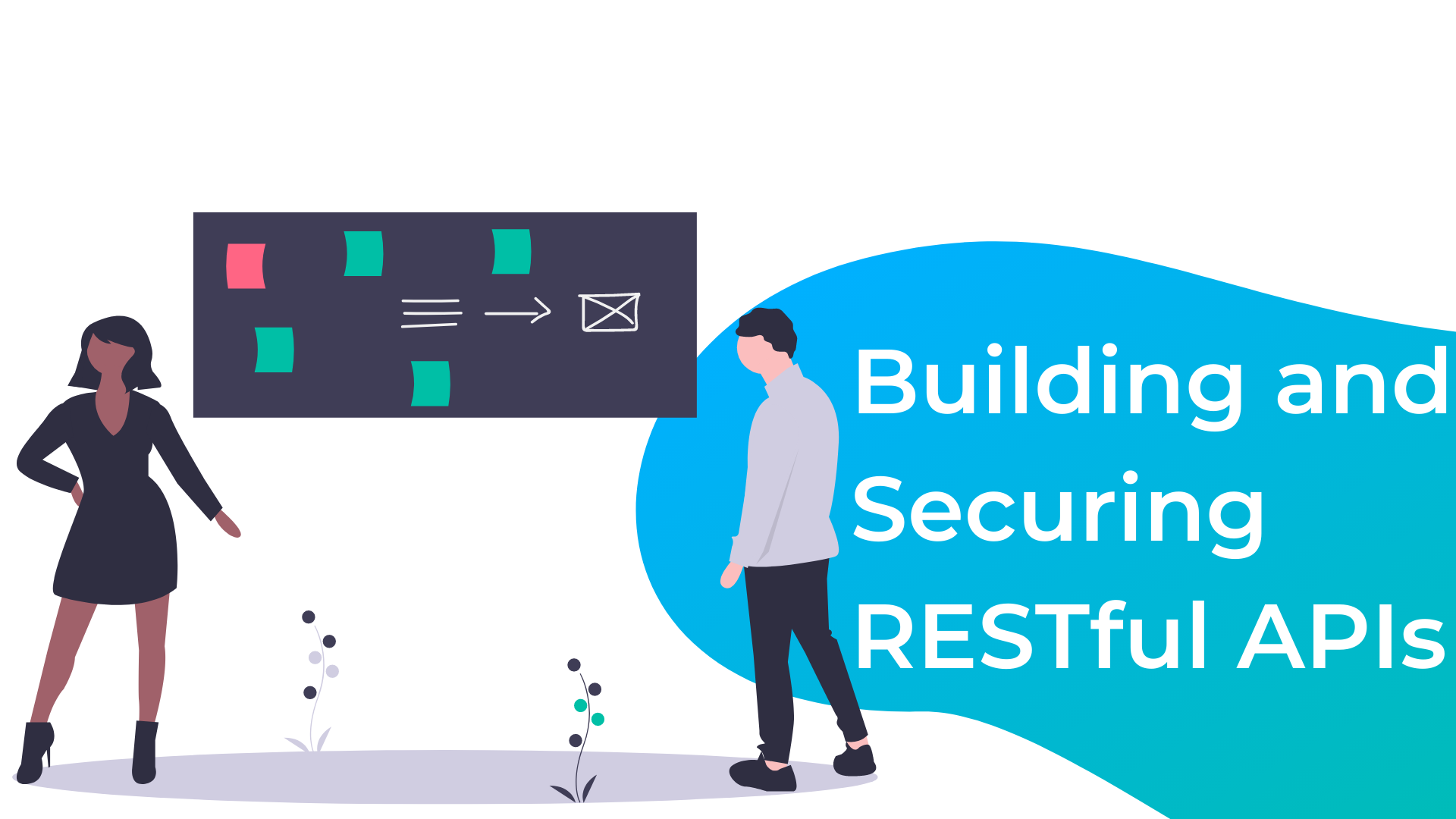 Building and Securing RESTful APIs
